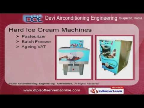 Ice Cream Machines by Devi Airconditioning Engineering, Ahmedabad, Ahmedabad