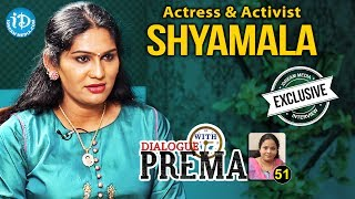Actress Shyamala Exclusive Interview    Dialogue With Prema    Celebration Of Life #51    #423 - IDREAMMOVIES