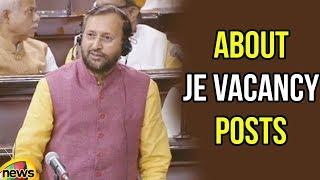 Prakash Javadekar About JE Vacancy Posts | Rajya Sabha 2018 | Prakash Javadekar - MANGONEWS