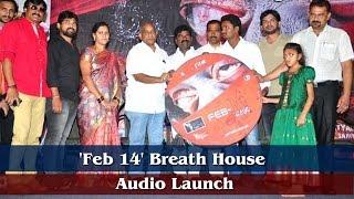 Feb 14  Breath House Audio Launch - IGTELUGU