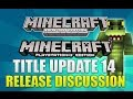 "Minecraft Xbox 360 & PS3: ""Title Update 14 Release Date"" Predictions (TU14)"