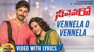 Vennela O Vennela Video Song with Lyrics | Neevevaro Movie Songs | Aadhi | Taapsee | Mango Music - MANGOMUSIC
