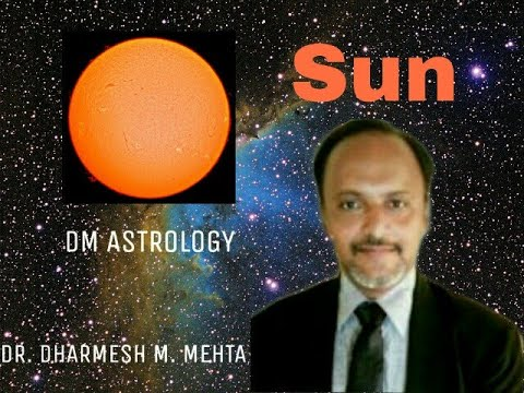 Significance of Sun in Vedic Astrology by Dr Dharmesh Mehta