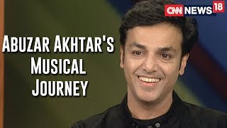 Abuzar Akhtar on his musical journey - IBNLIVE