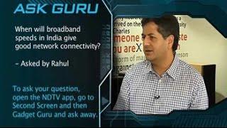 Ask Guru: Future of broadband in India - NDTV