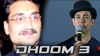 Dhoom 3 : All is not well between Aamir Khan & Aditya chopra