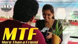 More Than a Friend || MTF || Telugu Short Film - YOUTUBE