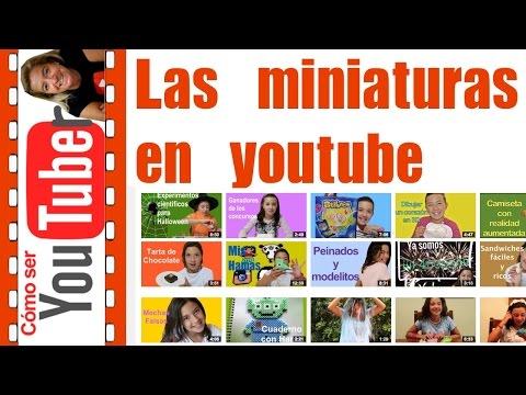 Las mejores miniaturas en youtube