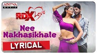 Nee Nakhasikhale Lyrical || RDXLove Songs || Payal Rajput, Tejus Kancherla || Radhan - ADITYAMUSIC