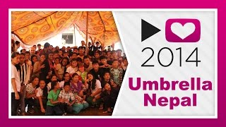 Project for Awesome 2014: Umbrella Nepal