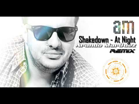 Shakedown - At Night (Arando Marquez Remix 2014)