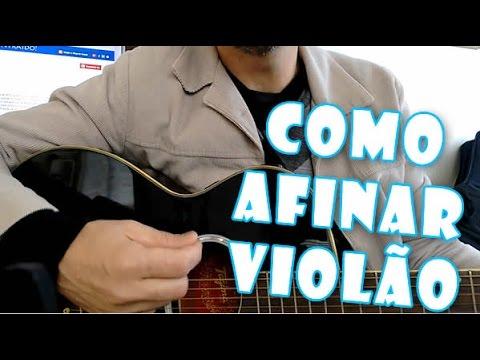 Como afinar violão