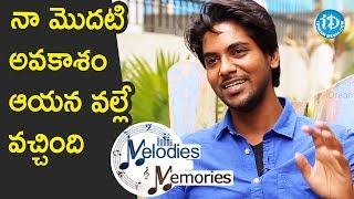 Sweekar Agasthi About His First Movie Offer || Melodies And Memories - IDREAMMOVIES