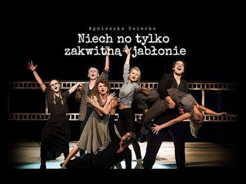 NIECH NO TYLKO ZAKWITNĄ JABŁONIE - Teatr Ateneum w Warszawie