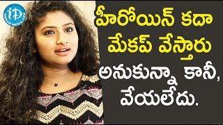 హీరోయిన్ కదా మేకప్ వేస్తారు అనుకున్నా కానీ, వేయలేదు - Actress Vishnu Priya || Soap Stars With Anitha - IDREAMMOVIES