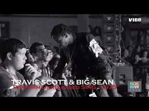 "Travi$ Scott & Big Sean Debut Unreleased Song, ""1975"" at SXSW"