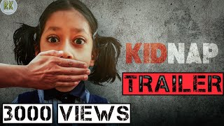 KIDNAP Short Film Trailer | Telugu Short Film 2020 | Directed By Karimulla Khan - YOUTUBE