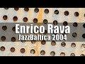 Jazz Baltica - Enrico Rava - 2004