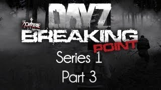 ARMA 2: DayZ Breaking Point Mod — Series 1 — Part 3 — Personal Car Clamping!