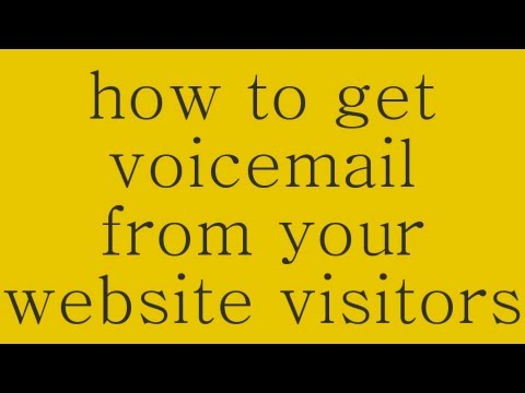 How To Easily Get Voicemail From Website Visitors