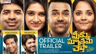 Meeku Maathrame Cheptha Official Trailer | Tharun Bhascker | Vijay Deverakonda | Anasuya Bharadwaj - ADITYAMUSIC