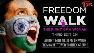 Freedom Walk || The Right Of A Woman || 2017 - TELUGUONE