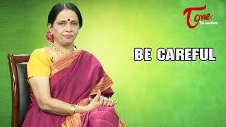 Be Careful (చాలా జాగ్రత్తగా ఉండాలి) Story For Kids || Telugu Moral Stories - TELUGUONE