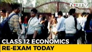 6 Lakh Students To Write Class 12 Economics Re-Test Today - NDTV