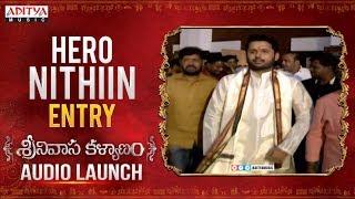 Hero Nithiin Entry | Srinivasa Kalyanam Audio Launch Live | Nithiin, Raashi Khanna - ADITYAMUSIC