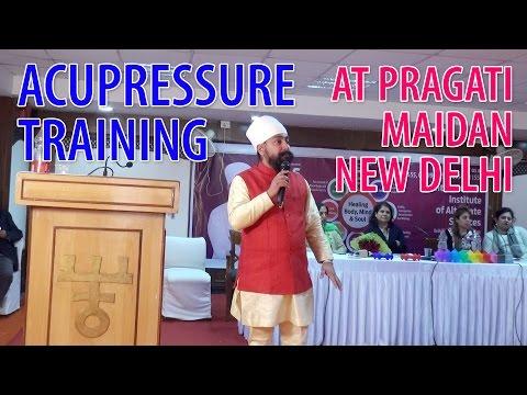 Acupressure Course Training at Pragati Maidan by Jagmohan Sachdeva