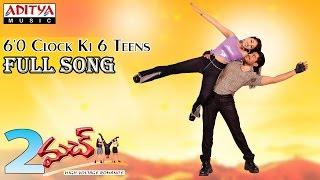 2 Much Telugu Movie || 6'0 Clock Ki 6 Teens Full Song || Bala Kumar, Raasi - ADITYAMUSIC