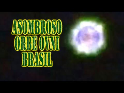 Asombroso Orbe OVNI conmociona Brasil. Extranormal. Videos de OVNIS reales Septiembre 2014