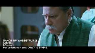 Aabroo Song | Gangs Of Wasseypur 2 | Nawazuddin Siddiqui, Huma Qureshi- YouTube