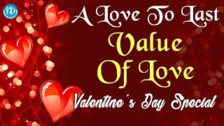 A Love To Last - Value Of Love - Valentine's Day Special || iDream Media - IDREAMMOVIES