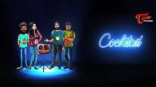 COCKTAIL | Telugu Web Series | Episode 2 Teaser | by SERO Entertainment - TELUGUONE