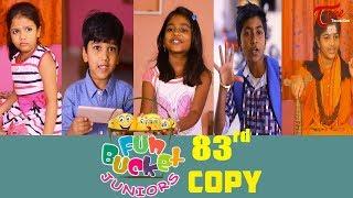 Fun Bucket JUNIORS | Episode 83 | Kids Funny Videos | Comedy Web Series | By Sai Teja   TeluguOne - TELUGUONE