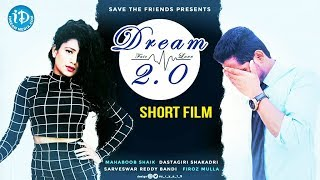 Dream 2.0 - Latest Telugu Short Film 2018 || Directed By Mehabbob Shaik - YOUTUBE