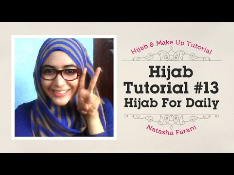 #13 Hijab Tutorial for daily   tasyah