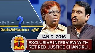 Kelvikku Enna Bathil 09-01-2016 Interview With Retired HC Justice Chandru – Thanthi TV Show Kelvikkenna Bathil