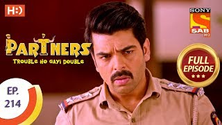 Partners Trouble Ho Gayi Double - Ep 214 - Full Episode - 21st September, 2018 - SABTV