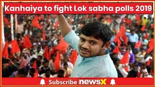 Can Kanhaiya Kumar win a Lok Sabha election 2019 with Communist slogans? Wait and watch! - NEWSXLIVE