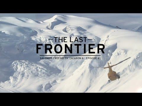 Video Salomon Freeski TV S6 E6 - The Last Frontier