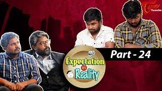 Expectation Vs Reality | Episode #24 | Telugu Comedy Web Series  by Ravi Ganjam | #TeluguWebSeries - TELUGUONE