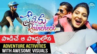Premaku Raincheck | Podiche aa Poddhullona - Adventure Video Song - Promo | Northstar Entertainment - IDREAMMOVIES