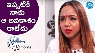 I Haven't Got That Opportunity Yet - Bhargavi Pillai || Melodies And Memories - IDREAMMOVIES