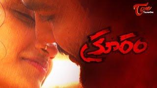 Kruram || Latest Telugu Short Film  || by Kola Sudhakar || #TeluguShortFilms - TELUGUONE