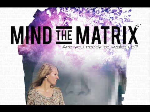 Mind the Matrix FULL FILM EN/NL/ES/DE