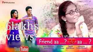 Friend aa Lover aa ?   latest telugu short film 2018 - YOUTUBE