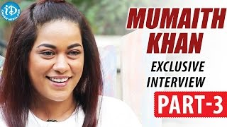 Mumaith Khan Exclusive Interview PART 3 || Talking Movies With iDream - IDREAMMOVIES