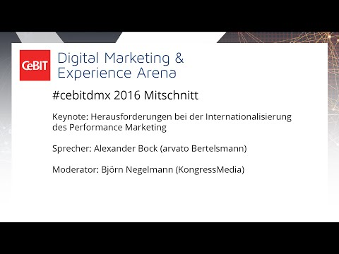 "#cebitdmx: Keynote ""Herausforderungen bei der Internationalisierung des Performance Marketing"""
